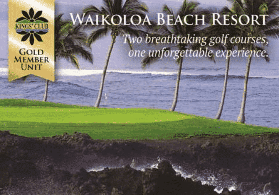 Waikoloa Beach Resort - GOLD Membership Golf Villa